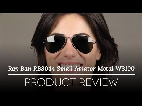 ray ban rb3044  ray ban rb3044 aviator small metal w3100 sunglasses review