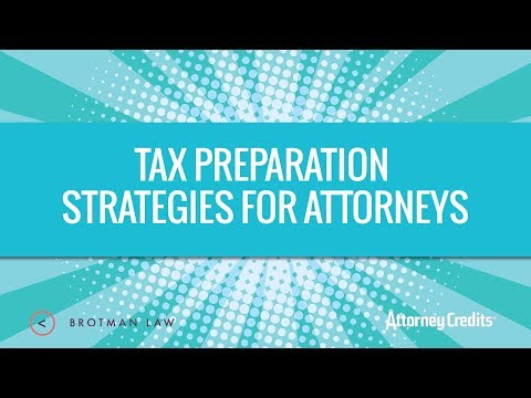 Tax Preparation Strategies for Attorneys