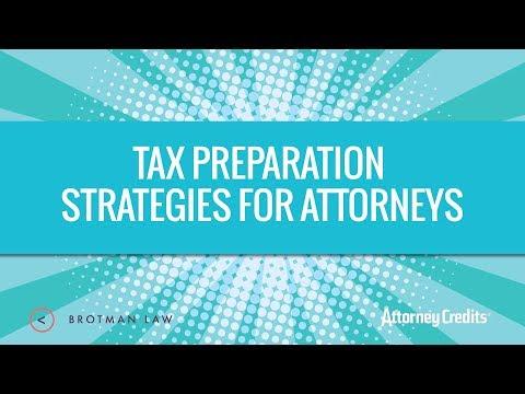 Tax Preparation Strategies for Attorneys