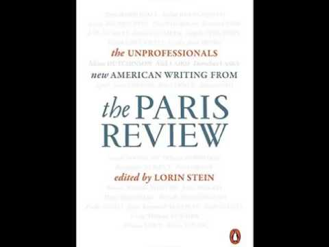 "Lorin Stein editor ""The Paris Review"" on ""Book Talk"" radio"