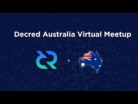 Decred Australia Virtual Meetup #2 Feat. On-Chain Analyst Checkmate