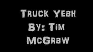 Download Truck Yeah  Tim McGraw W  Lyrics MP3 song and Music Video