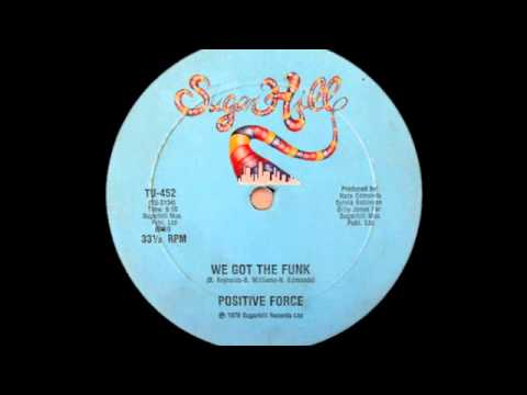 Positive Force  We Got The Funk