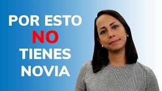¿Cómo Conseguir Novia? - 7 Razones de Por Qué Sigues Soltero thumbnail