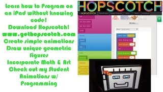 How to Program on an iPad : Student Animation w/ Hopscotch App