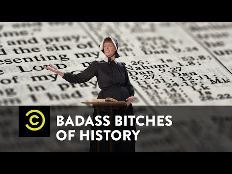 Badass Bitches of History: The Wicked Tough Anne Hutchinson - Uncensored