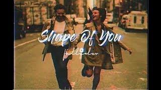 [Vietsub+Lyrics] Shape Of You - Ed Sheeran