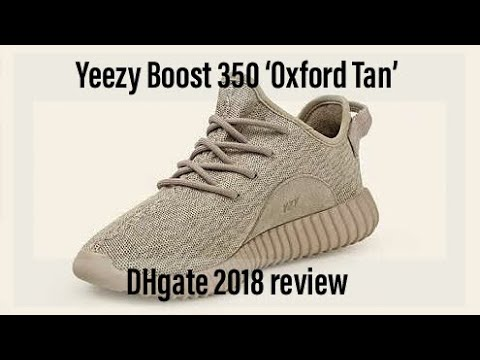 08e76668c Yeezy Boost 350 Oxford Tan (DHgate 2018 Perfect Replica UA Unboxing and  On-feet review)
