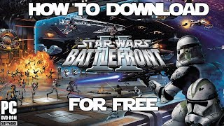 Old How To Download Star Wars Battlefront Ii 2005 Pc Free Youtube
