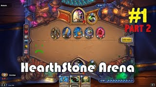 [HearthStone] Arena #001 - part 2 (last)