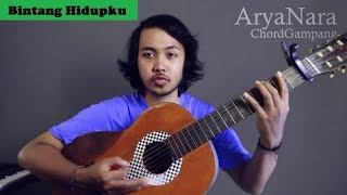 Chord Gampang (Bintang Hidupku - Ipang) by Arya Nara (Tutorial Gitar)