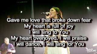 Dance - Jesus Culture/Kim Walker (Worship Song with Lyrics) Live From Chicago