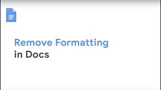 How To: Remove Formatting in Google Docs