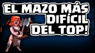 ¡EL MAZO MÁS DIFÍCIL DEL TOP MUNDIAL! | Malcaide Clash Royale