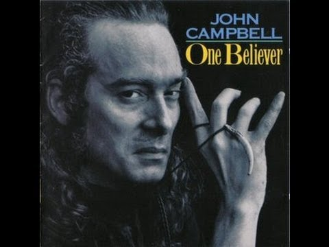 JOHN CAMPBELL - ONE BELIEVER (FULL ALBUM)
