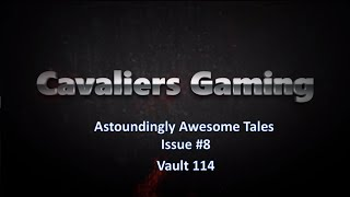 Astoundingly Awesome Tales Issue #8 - Vault 114 - Fallout 4