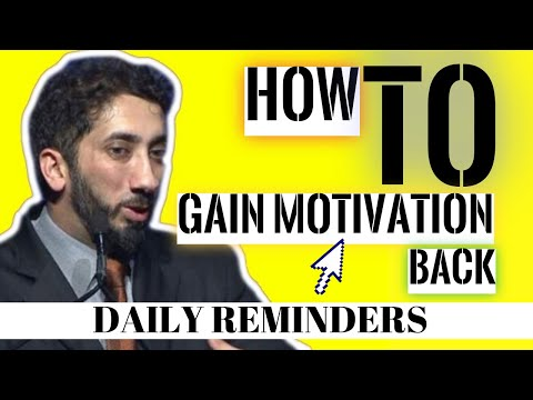 HOW TO GAIN MOTIVATION BACK I ISLAMIC TALKS 2020 I NOUMAN ALI KHAN NEW
