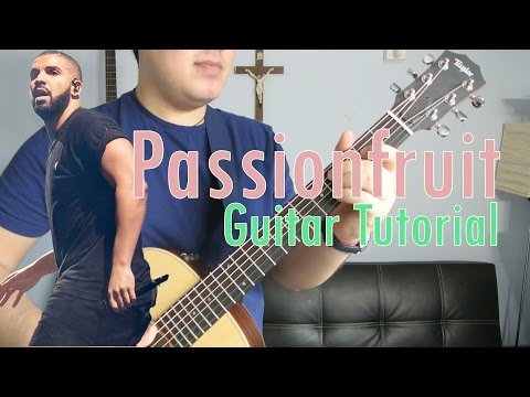 "Drake - ""Passionfruit"" How To Play Guitar (Easy!! Guitar Tutorial!!)"