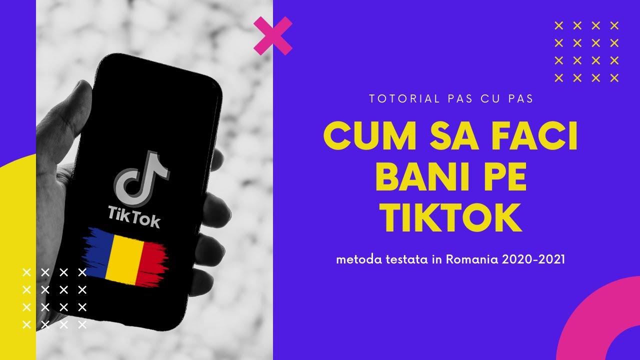 Cum sa faci bani pe TikTok in Romania (in 2020 - 2021)