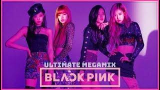 Gambar cover BLACKPINK Ultimate Megamix (2019 Mashup Hits)