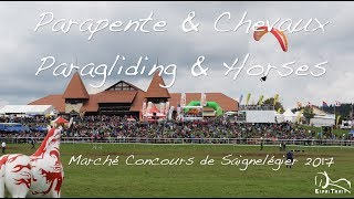 Parapente & Chevaux au Marché Concours de Saignelégier 2017