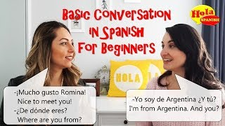 Basic Conversation Practice in Spanish for Beginners | HOLA SPANISH | BRENDA & ROMINA ROMANIELLO