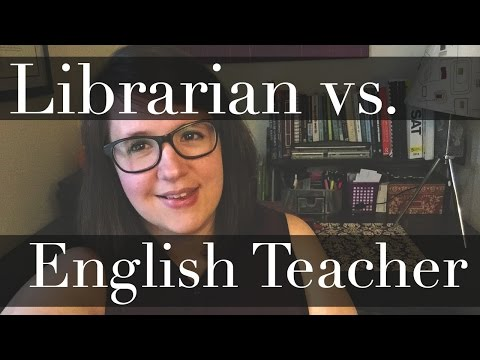 Librarian vs English Teacher