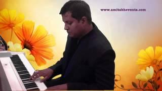 piano medley hoton se chu lo tum & suhani raat @ amitabh rao 9300104072 Jabalpur artists