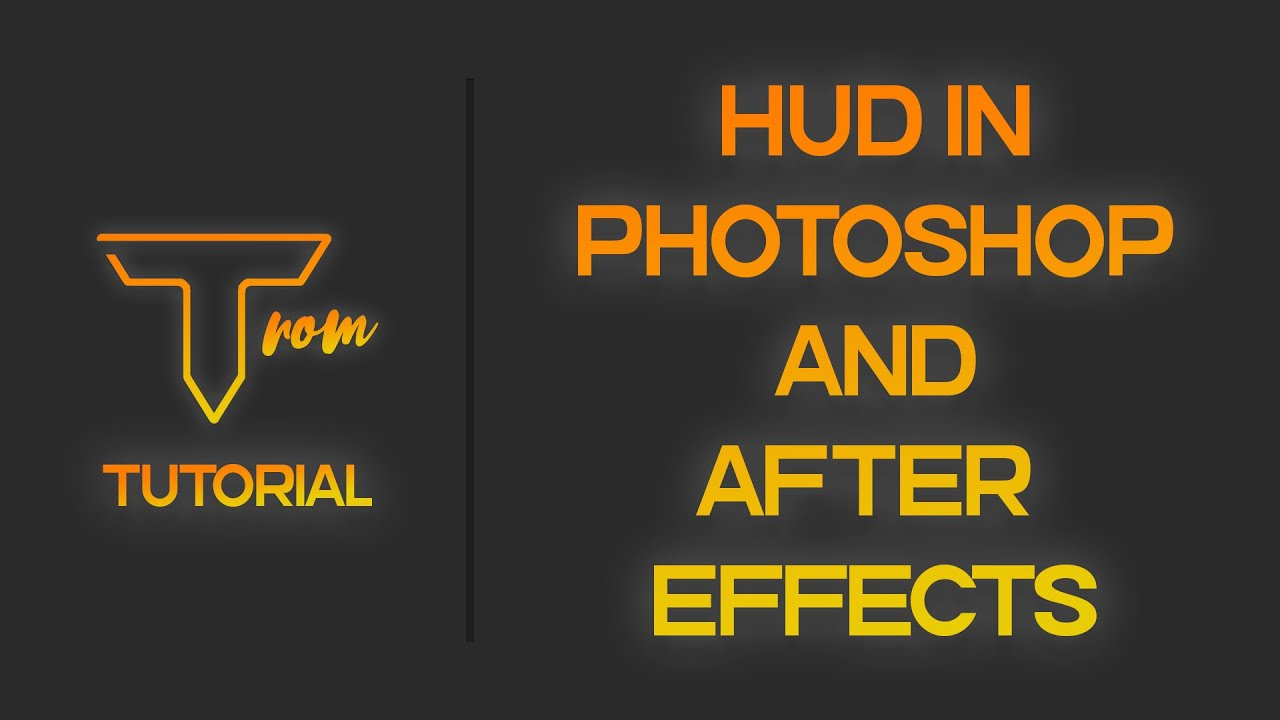 How to Create an HUD in Photoshop & After Effects