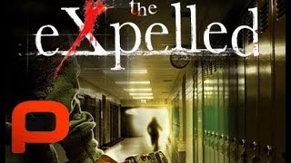 The Expelled (Full Movie) School Horror