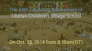 54th Founding Anniversary of Tibetan Children's Village School