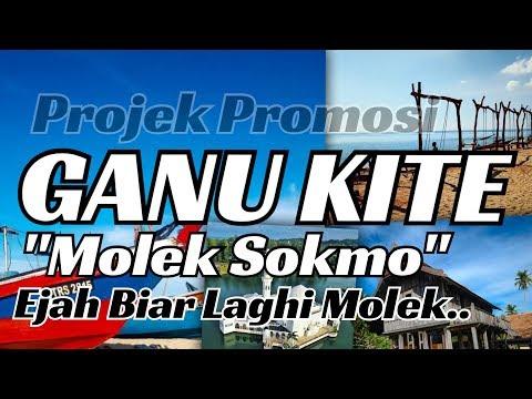 GANU KITE: Molek Sokmo