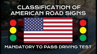 Classification of AMERICAN ROAD SIGNS - Mandatory to Pass Driving Test