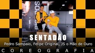 Baixar SENTADÃO- Pedro Sampaio, Felipe Original, JS o Mão de Ouro - EdDance ( Coreografia)