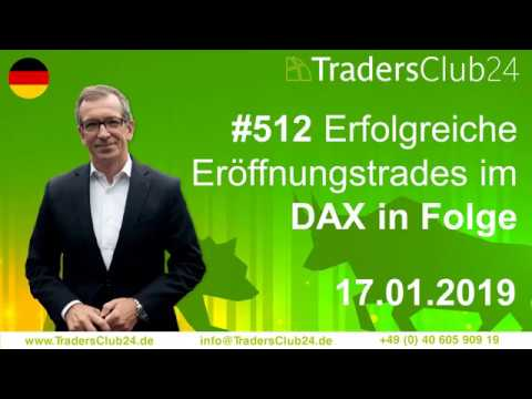 TradersClub24 Dax Open Range Breakout Live Trade am 17.01.2019 (Daytrading / Forex)