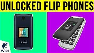 8 Best Unlocked Flip Phones 2019