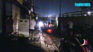 Đâm chém loạn xạ ở cầu Chà Và, thiếu niên 14 tuổi tử vong