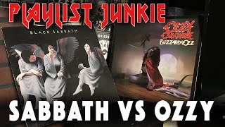 Black Sabbath Vs. Ozzy - Playlist Junkie #15