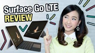 รีวิว Surface Go LTE - Surface Go รุ่น Top พีซีลูกผสมในฝันของ MS