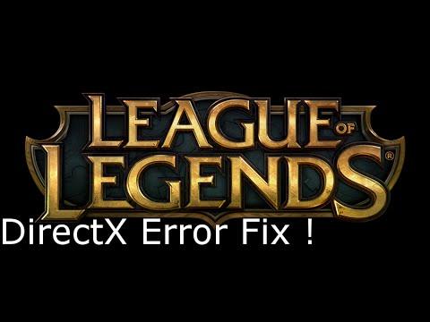 (League Of Legends) DirectX Error Easy Fix
