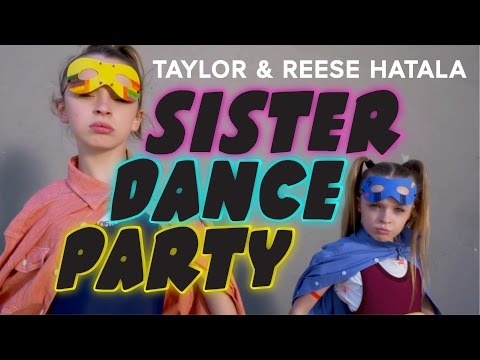 Taylor & Reese Hatala  Sister Dance Party!  TocaDance