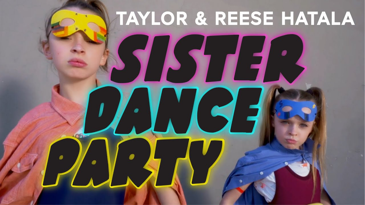 Taylor & Reese Hatala | Sister Dance Party! | #TocaDance - YouTube