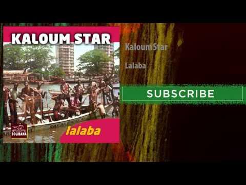 Kaloum Star - Lalaba