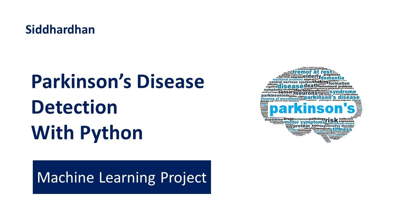 Project 14. Parkinson's Disease Detection using Machine Learning - Python | Machine Learning Project