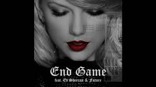Taylor Swift End Game feat. Ed Sheeran and Future (Official Audio)