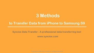 3 Methods to transfer data from iPhone to Samsung Galaxy S9