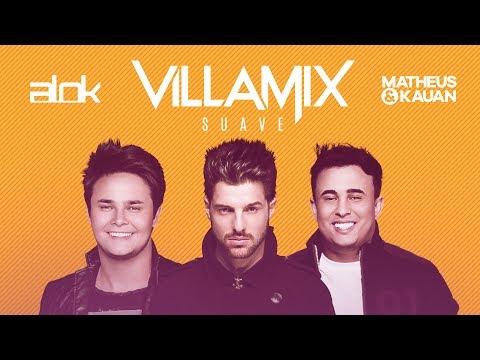 Alok feat. Matheus & Kauan - VillaMix (Suave)