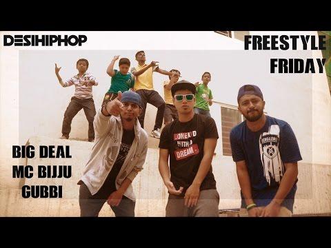 #FreestyleFriday | Big Deal | MC Bijju | Gubbi | Desi Hip Hop Inc