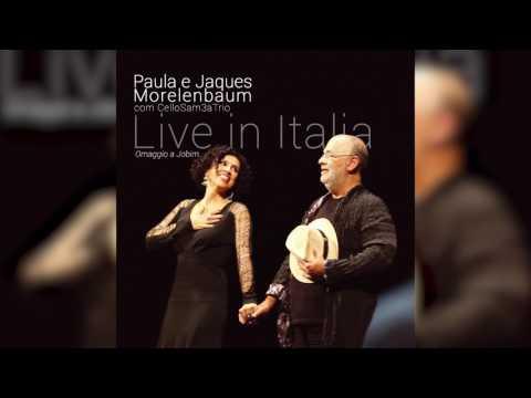 """Paula E Jaques Morelenbaum Com CelloSam3atrio - """"A Felicidade"""""""