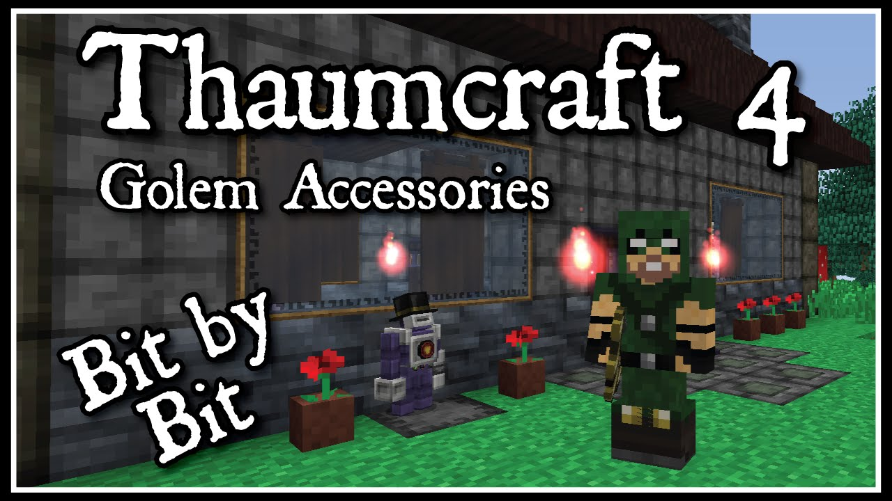 Thaumcraft 4 Bit By Bit Golem Accessories Youtube